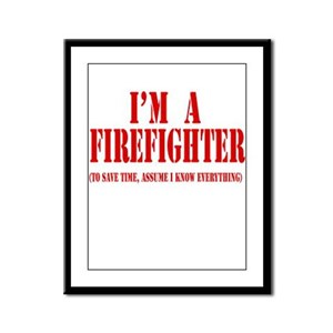 I'm A Firefighter- Red Framed Panel Print