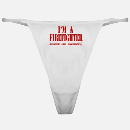I'm A Firefighter- Red Classic Thong