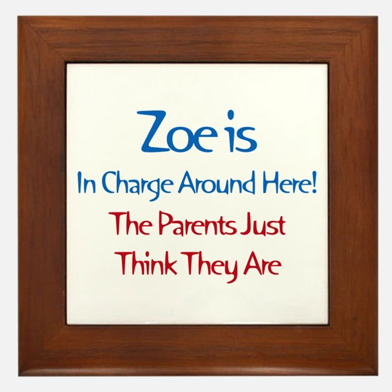 Zoe Is In Charge Framed Tile