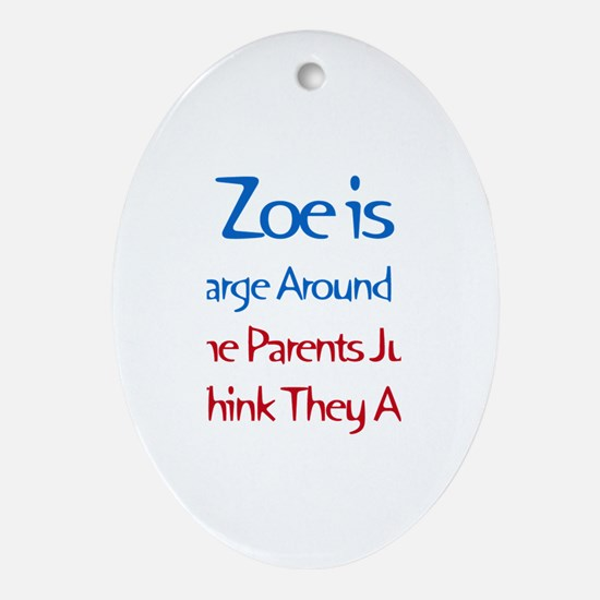 Zoe Is In Charge Oval Ornament