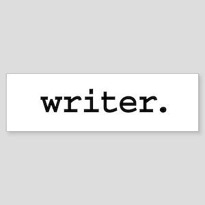 writer. Bumper Sticker