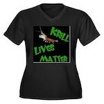 Women's V-Neck Krill Lives Dark Plus Size T-Sh