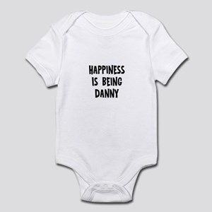 Happiness is being Danny Infant Bodysuit