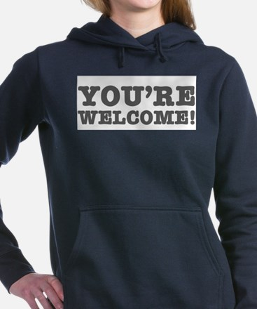 YOURE WELCOME! Women's Hooded Sweatshirt