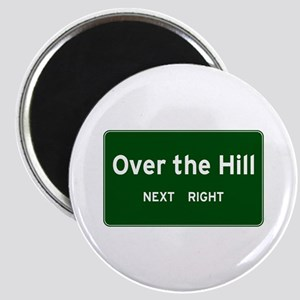 Over the Hill Magnet