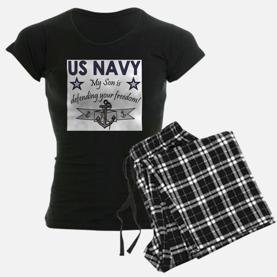US NAVY My Son is defending your freedom1 Pajamas