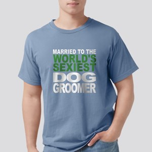 Married To The Worlds Sexiest Dog Groomer T-Shirt