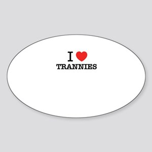 I Love TRANNIES Sticker