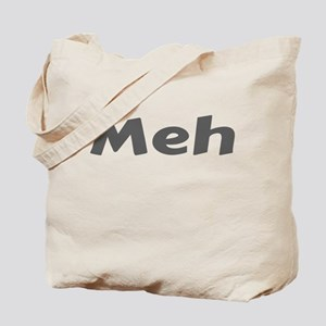 Meh Tote Bag