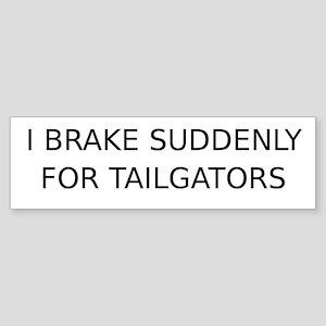 I Brake suddenly... (Bumper)