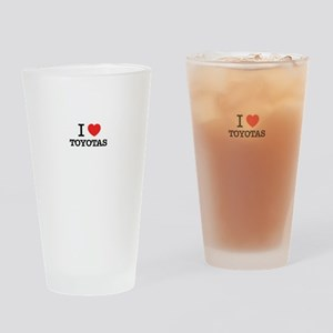 I Love TOYOTAS Drinking Glass