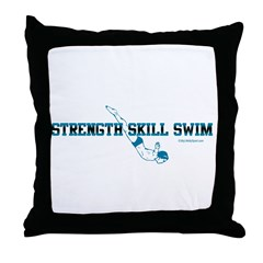 STRENGTH SKILL SWIM Throw Pillow