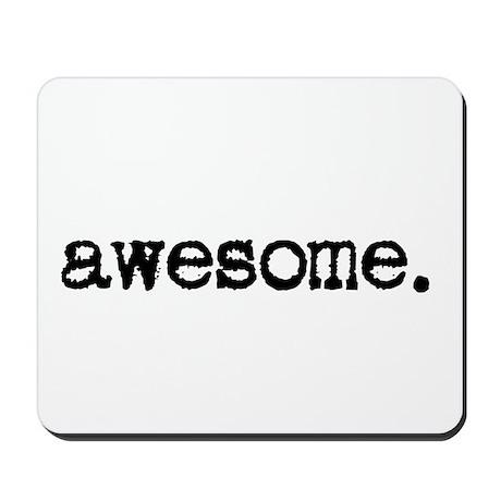 awesome. Mousepad