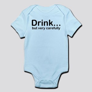 Drink, but very carefully Body Suit