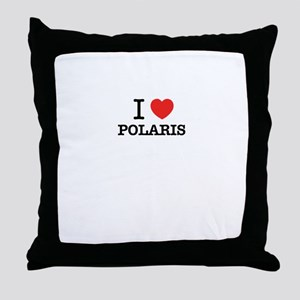 I Love POLARIS Throw Pillow