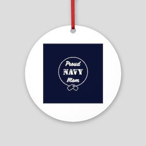 Proud Navy Mom Round Ornament