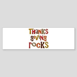 Thanksgiving Rocks Bumper Sticker