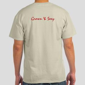 Grown & Sexy Light T-Shirt