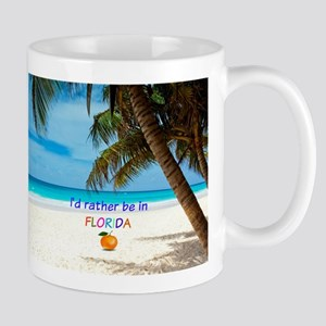 I'd Rather be in Florida Mugs