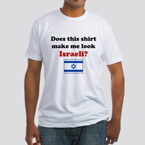 Make Me Look Israeli Fitted T-Shirt