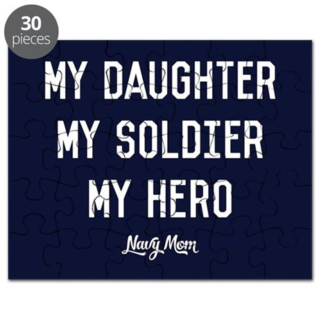 Us Navy My Daughter My Soldier My Hero Puzzle By Usnavyfan