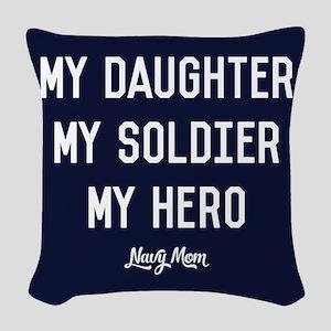 U.S. Navy My Daughter My Soldi Woven Throw Pillow