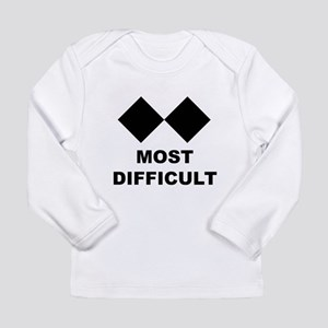 MOST DIFFICULT Long Sleeve T-Shirt