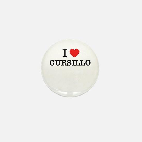 I Love CURSILLO Mini Button