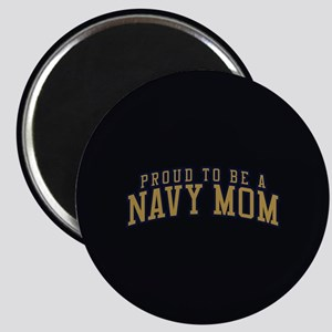 Proud To Be A Navy Mom Magnet