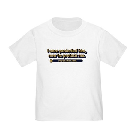U.S. Navy Now He Protects Me Toddler T-Shirt