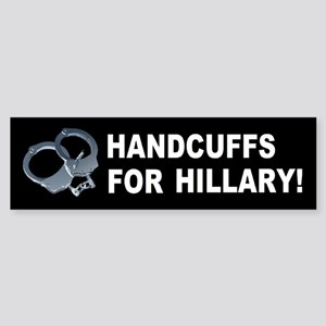 Handcuffs for Hillary! Sticker (Bumper)