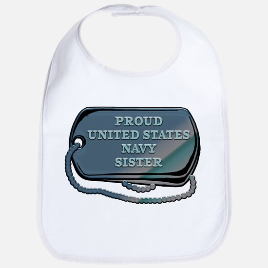Proud United States Navy Sister Cotton Baby Bib