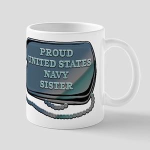 Proud United States Navy Sister 11 oz Ceramic Mug