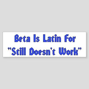 Beta is Latin Bumper Sticker