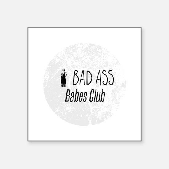 Bad Ass Babes Club Sticker