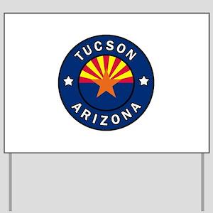 Tucson Arizona Yard Sign