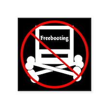 No Freebooting Sticker