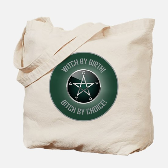WITCH BY BIRTH! Tote Bag