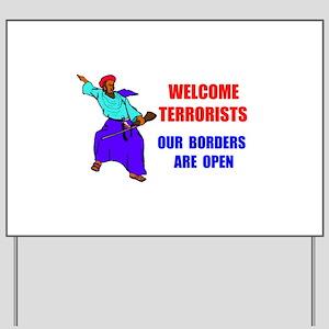 WELCOME TERRORISTS Yard Sign