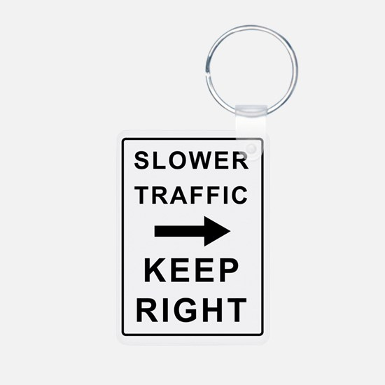 Unique Slower traffic keep right Keychains