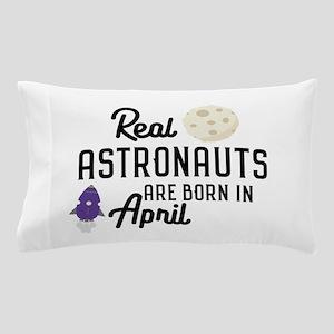Astronauts are born in April Cv34m Pillow Case