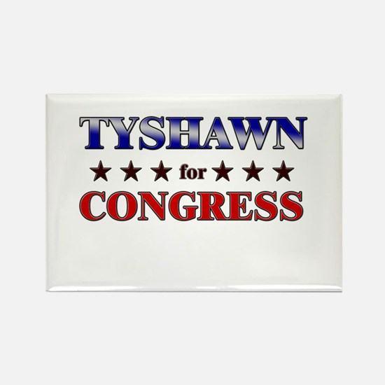 TYSHAWN for congress Rectangle Magnet