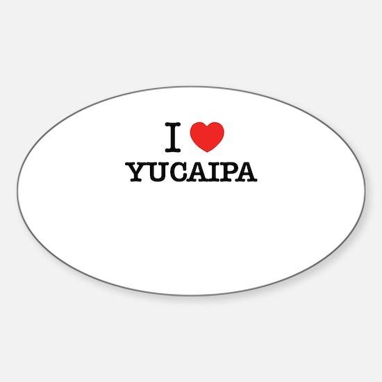 I Love YUCAIPA Decal