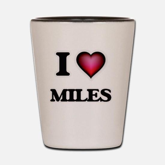 I Love Miles Shot Glass