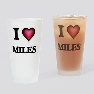 I Love Miles Drinking Glass