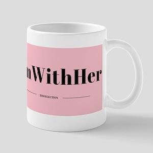 #ImWithHer Mugs