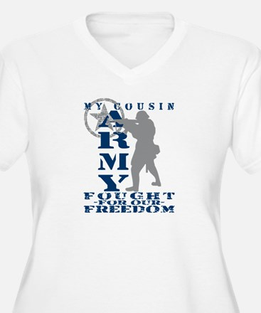 Cousin Fought Freedom - ARMY  T-Shirt