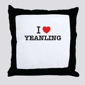 I Love YEANLING Throw Pillow