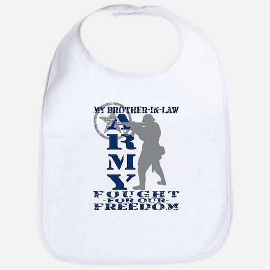 Bro-n-Law Fought Freedom - ARMY  Bib