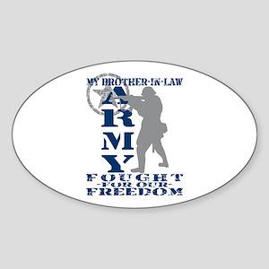 Bro-n-Law Fought Freedom - ARMY Oval Sticker